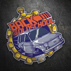 Pegatinas: Back to the Oldschool #coche #pegatina #sticker