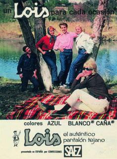 Lois el auténtico pantalón tejano Vintage Advertisements, Vintage Ads, Vintage Posters, Poster Ads, Movie Posters, Vintage Branding, Old Ads, Travel Posters, Photos