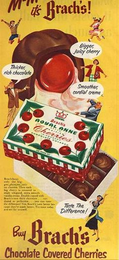 Chocolate Covered Cherries were always a Christmas feature. Still buy them to remember my mother(her favorite)
