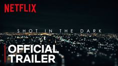 Shot in the Dark | Official Trailer [HD]