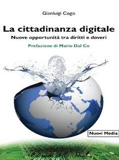 """""""La cittadinanza digitale"""" di Gianluigi Cogo"""