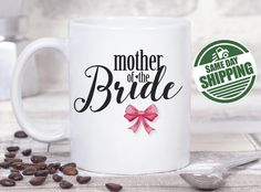 mother of the bride mug, mother of the bride, mother of the bride gift, mother of the bride gift from daughter, mother of bride gift, mugs  This cute design will be printed on best quality Grade A fully white Mugs or Mugs with black handle. If you prefer, we can print design on one side and special message on the other side. Kindly specify in order notes. We use dye sublimation and heat transfer technique to print the design on the mugs. This ensures that the design and the words will look…