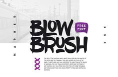 Bold, quirky and free for download - Blow Brush is a hand written marker style font inspired by the hip hop culture and graffiti community