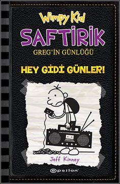 Jeff Kinney Saftirik Greg'in Günlüğü 10 - Hey Gidi Günler