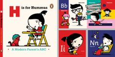 H is for Hummus, a very funny middle-class ABC book!