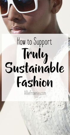 How to Support Truly Sustainable Fashion. Please choose vegan Sustainable Clothing Brands, Ethical Clothing, Ethical Fashion, Sustainable Fashion, Sustainable Living, Fashion Women, Sustainable Ideas, Sustainable Style, Fashion Fashion