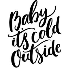 Silhouette Design Store - Search Designs : christmas Description Baby it's cold outside. A hand lettered Christmas phrase. Christmas Slogans, Christmas Phrases, Christmas Stickers, Christmas Svg, Christmas Quotes, Christmas Projects, Christmas Baby, Silhouette Design, Silhouette Cameo Projects