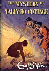The Mystery of Tally-Ho Cottage by Enid Blyton