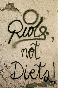 Riots not Diets!!!!!! Feminist Movies, Witty Memes, Riot Grrrl, Do Not Fear, Loving Your Body, Self Esteem, How To Lose Weight Fast, Words, Quotes