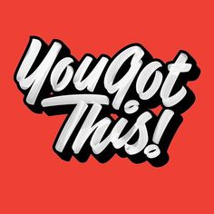 You know you do! #lettering #yougotthis