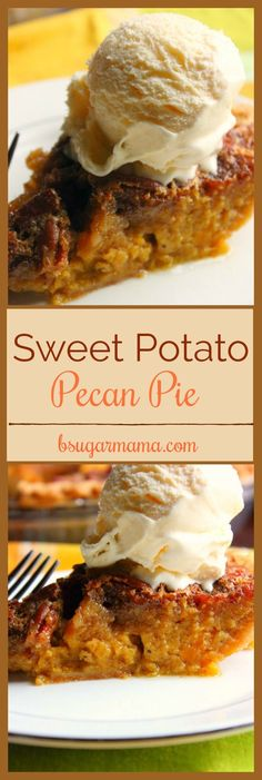 This is the Best Sweet Potato Pecan Pie! It is the perfect marriage of Sweet Potato Pie and Pecan Pie. This Sweet Potato Pecan Pie is so easy and delicious!