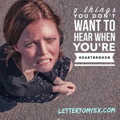 9 things you don't want to hear when you're heartbroken. - Letter To My Ex Letter To My Ex, Other People, Lettering, Drawing Letters, Brush Lettering