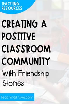 Building a positive classroom community helps create an environment where children feel welcomed and supported. These FREE friendship posters make a great classroom display while teaching your students about friendly behaviors. #classroommanagement #friendship