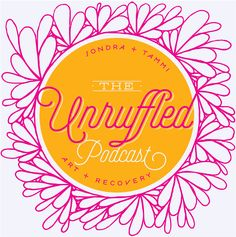 The Unruffled Podcast on Apple Podcasts Getting Sober, Event Page, Creative Workshop, Expressive Art, Art Of Living, Guided Meditation, Make Time, Listening To Music, Art Education