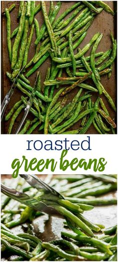 Roasted Green Beans are the easiest and most delicious healthy side dish that goes perfect with any dinner. Plus, they're quick and great for holiday meals too.