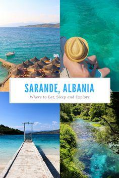 Sarande Albania - Where to Eat, Sleep and Explore #Albania #Sarande #Balkans