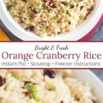 BEST Orange Rice (Citrus Rice with Cranberries) | Borrowed Bites Orange Rice Recipe, Orange Recipes, Side Dishes Easy, Main Dishes, How To Reheat Rice, Cranberry Rice, Autumn Chopped Salads, Saute Onions, Cranberries
