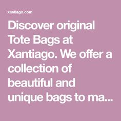 Discover original Tote Bags at Xantiago. We offer a collection of beautiful and unique bags to make you feel special. Shop tote bags online now! White Tote Bag, Pink Tote Bags, Womens Tote Bags, Tote Bags Online, Shopping Totes, Unique Bags, Feeling Special, Bag Making, Mint Green