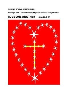 This is a complete Sunday School teaching package for children 4-8 to go with LOVE ONE ANOTHER: John 15 9-17.These weekly lessons accompany the readings in the Lectionary for the Liturgical Year that many Churches follow. It can also be used as a STAND ALONE lesson.This 17 page package has a complete lesson plan, prayers, RAP, worksheets and stimulus pictures, 10 Commandments chart and a feedback page for parents.