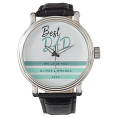 Best Dad Turquoise Modern Script Father`s Day Watch  fathers dag gifts, fathers day gifts tools, mothers day gifts diy #supportsmallbusiness #stayhumble #staytraining Homemade Fathers Day Gifts, First Fathers Day Gifts, Diy Father's Day Gifts, Fathers Day Quotes, Fathers Day Cards, Mother Birthday Presents, Father Presents, Grandpa Gifts, Gifts For Dad