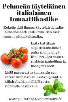 Näin sateisen päivän kunniaksi ihana resepti Italiasta.... Yrtinviljelijöille ja muille herkkusuille :-) www.puutarhapalvelucreative.fi