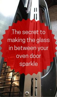 The Secret To Making The Glass In Between Your Oven Door…