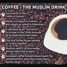 ☕ Muslims invented coffee    #coffee #addict #islam #muslim #yemen #coffeehouse #deen #muslimdrink #pray #java #mocha #muslimthings #musliminvention #didyouknow #halal #halaal #drink