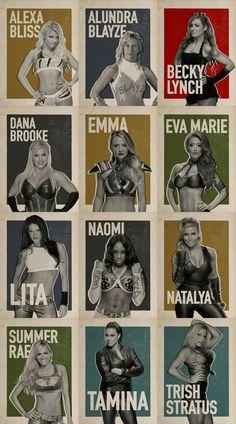 Alexa Bliss Alundra Blayze Becky Lynch Dana Brooke Emma Eva Marie Lita Naomi Natalya Summer Rae Tamina & Trish Stratus
