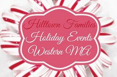 Hilltown Families Holiday Events: Western MA. Find out about family holiday events in our region!