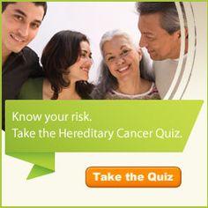 Take the Myriad Genetics' Hereditary Cancer Quiz know your risks