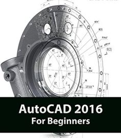 AutoCAD 2015 For Beginners is written to help a complete novice to learn AutoCAD Basics. The Author guides readers to create drawings and models with the Autocad 2015, Learn Autocad, Online Courses With Certificates, Cad Software, Drawing Tips, User Interface, Book Format, Ebooks, Learning