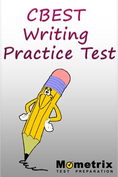 CBEST Writing Practice Test Study Prep