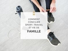Comment concilier sport, travail et vie de famille Positive Attitude, Motivation, Letter Board, Cards Against Humanity, Positivity, Sport, Lettering, Inspirer, Planning