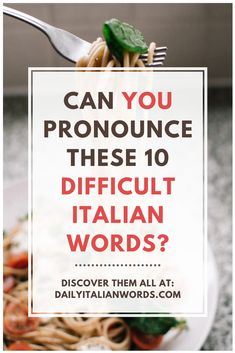 Some Italian words are very difficult for English people to pronounce. Can you say these 10 Italian words without getting your tongue tied? Italian Grammar, Italian Vocabulary, Italian Phrases, Italian Words, Italian Quotes, Italian Language, Fun Facts About Italy, English People, Italian People
