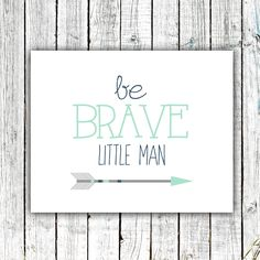 Baby Boy Art, Nursery Printable, Wall Art, Be Brave, Little Man, Arrow, Mint Navy and Grey #361 by ZoomBooneCreations on Etsy https://www.etsy.com/listing/238951332/baby-boy-art-nursery-printable-wall-art