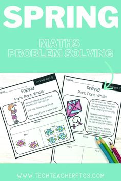 These worksheets will help with you plan your math rotations or with just day to day maths problem solving with a Spring theme. Clear and easy to complete, each pack comes with cut and paste or finish the table type activities. #techteacherpto3 #math #problemsolving #spring #activities
