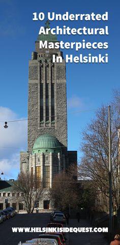 10 Underrated Architectural Masterpieces In Helsinki #Helsinki #Finland #travel #travelblogger #architecture