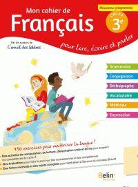 Mon cahier de français 3e cycle 4 - Pour lire, écrire, parler /Florence Randanne. https://hip.univ-orleans.fr/ipac20/ipac.jsp?session=14F75369Q9K88.1245&menu=search&aspect=subtab66&npp=10&ipp=25&spp=20&profile=scd&ri=1&source=%7E%21la_source&index=.IN&term=+978-2-410-00461-8+&x=28&y=23&aspect=subtab66