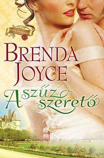 Brenda Joyce: A szűz szerető