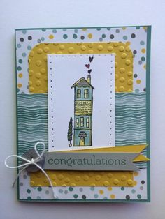 Congratulations on New Home by Oh_Kat - Cards and Paper Crafts at Splitcoaststampers