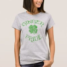 Ginger Pride St Patrick's Day T Shirt - st patricks day gifts Saint Patrick's Day Saint Patrick Ireland irish holiday party