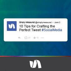 10 Tips For Crafting the Perfect Tweet | Simply Measured #twitter