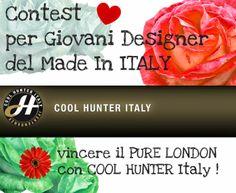 #Concorso #Contest #CoolHunter# Italy per nuovi designer Made In Italy , vincere e partecipare al Pure London, l'Olympia Exhibition Center di L... #purelondon #fashion #cool #madeinitaly #designer #exibition