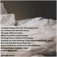 A poem from Beautifully Chaotic by Danielle Holian Sleeping Alone, My Mind, Trauma, Things To Think About, Poetry, Mindfulness, Shit Happens, Books, Beauty