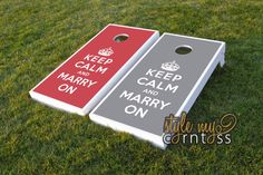 Wedding Cornhole Set w/ Bags - Keep Calm and Marry On by stylemycorntoss on Etsy https://www.etsy.com/listing/94699793/wedding-cornhole-set-w-bags-keep-calm