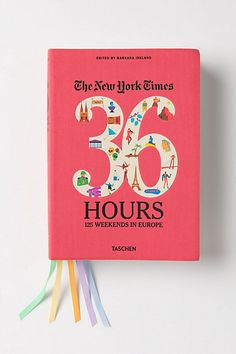 36 hours 125 weekends in Europe by The New York Times. For the travellers or those who would love to #travel in style!