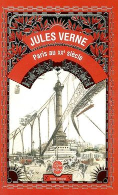 JULES VERNE - Paris au XXe siècle - French literature - BOOKS - Renaud-Bray