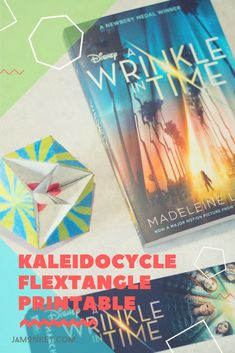 Disney's A Wrinkle in Time Kaleidocycle Flextangle and Activity Printables #WrinkleInTime