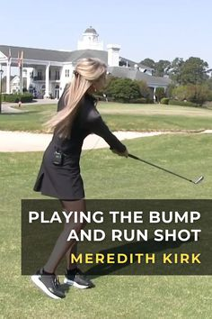 Meredith Kirk demonstrates the setup and action you need to successfully play a chip shot that hits the ground early and runs out to the flag. #golf #golftip #golfswing #golflessons #womensgolf Golf Wedges, Golf Chipping Tips, Golf Books, Golf Magazine, Best Golf Courses, Golf Instruction, Golf Channel, Golf Putting, Golf Exercises