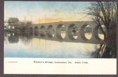 Lancaster-PA-c1910-Witmer's Bridge-Postcard | eBay